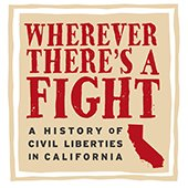 Library exhibition highlights civil liberties in California